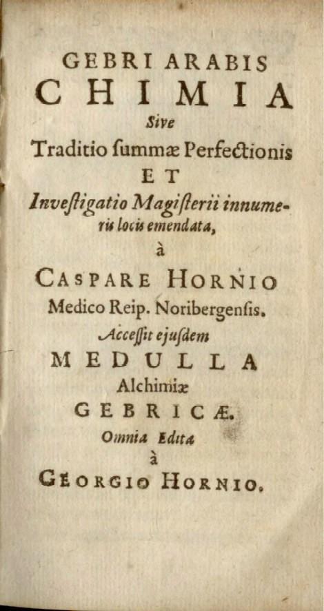 Gebri Arabis Chimicae Cum Correctione et Medulla: Alchemie - Geber,