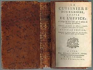 La cuisinière bourgeoise, suivie de l'office, à l'usage de tous ceux qui se...