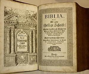 Biblia, Das ist: Die ganze heilige Schrift: Darinn begriffen alle Bücher des Alten und Neuen ...