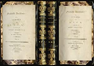 Probable Incidents: or, Scenes in Life, A Novel. In two Volumes.