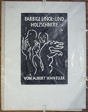 Farbige Linol- und Holzschnitte. 10 farbige Originalgrafiken.: Schneller, Albert (1892-1970).