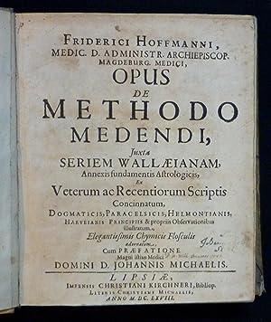 Opus de methodo medendi, Juxta seriem Wallaeianam,: Medizin - Hoffmann,