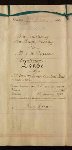 Indenture dated the 7th June 1909 between The Trustees of the Rugby Charity founded by Lawrence ...