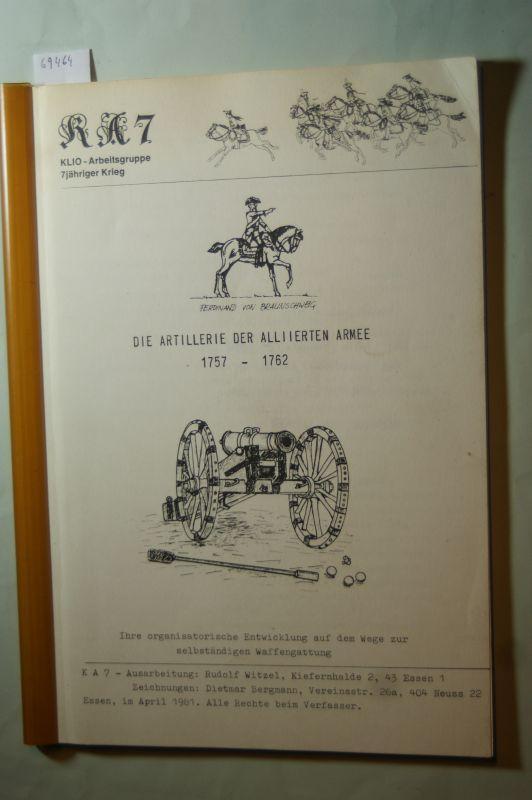 Die Artillerie der alliierten Armee 1757 -: Witzel, Rudolf und