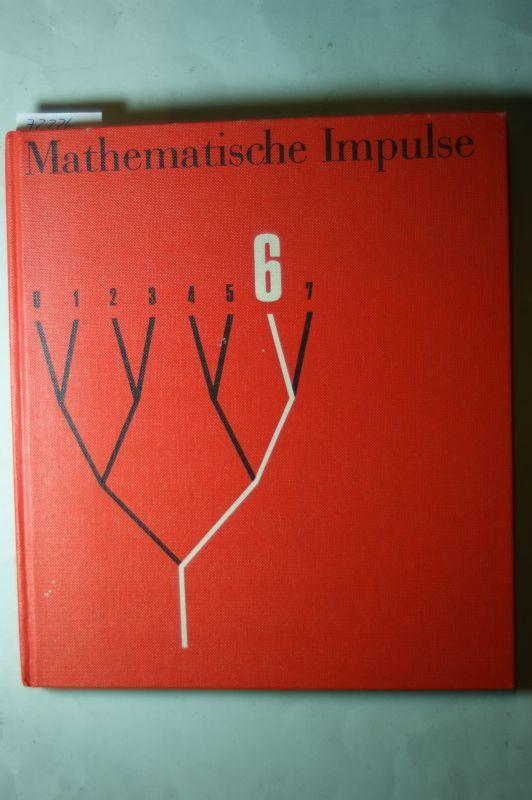 Mathematische Impulse : Differenzierendes Unterrichtswerk für die: Arnold Fricke: