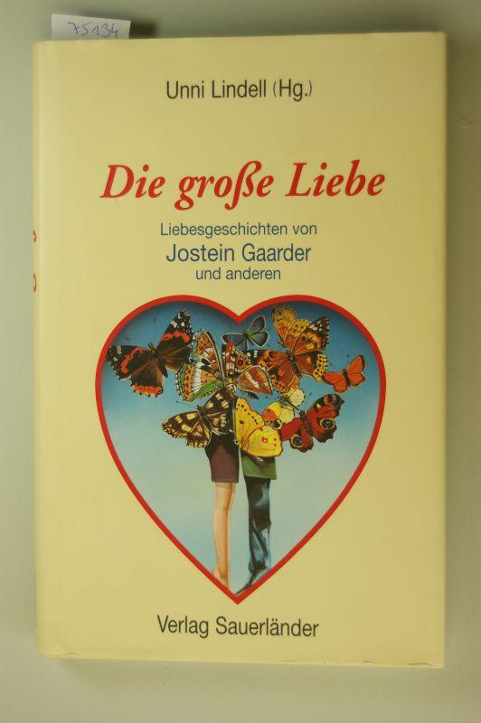 Die große Liebe: Lindell, Unni: