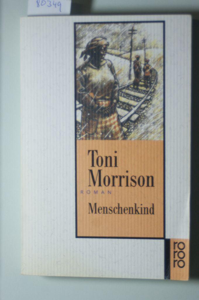 Menschenkind: Morrison, Toni: