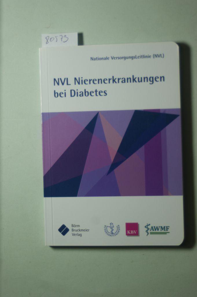Nationale VersorgungsLeitlinie Nierenerkrankungen bei Diabetes im Erwachsenenalter: Bundesärztekammer, (BÄK), Bundesvereinigung