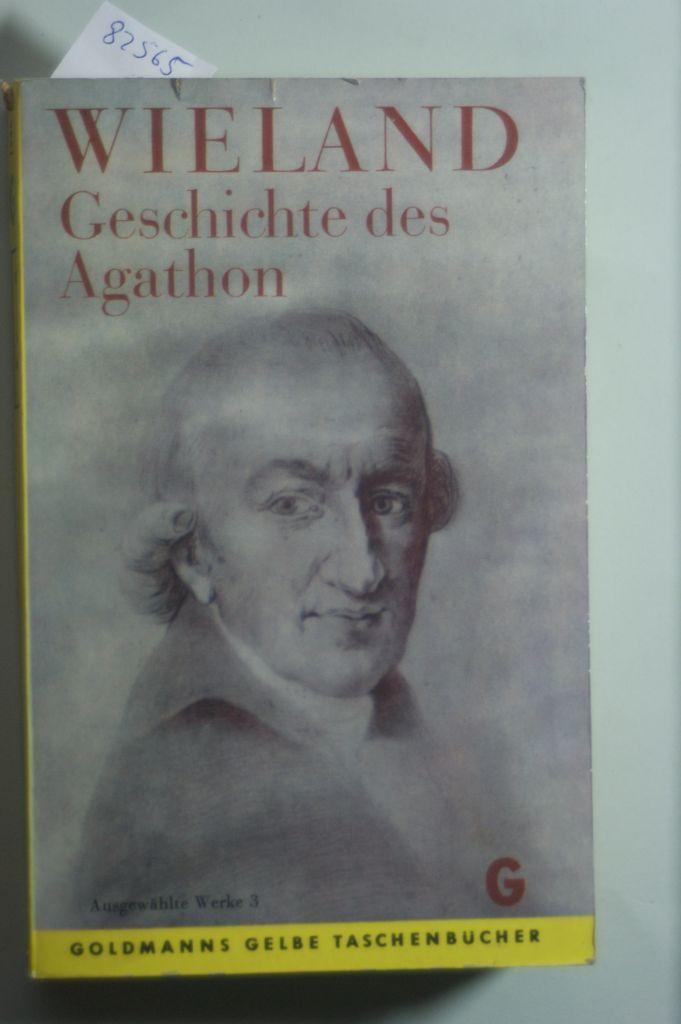 Geschichte des Agathon: Wieland, Christoph Martin: