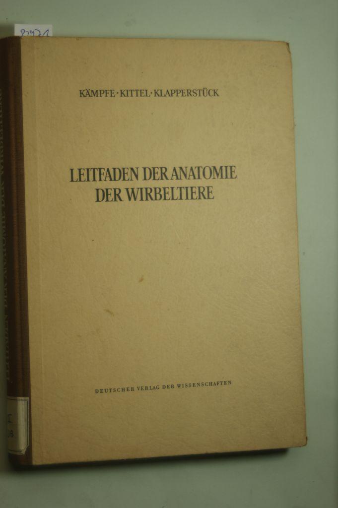 Leitfaden der Anatomie der Wirbeltiere, von Kämpfe, Lothar Rolf ...