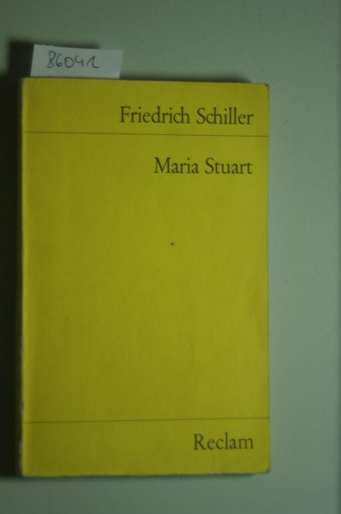 Maria Stuart: Schiller, Friedrich: