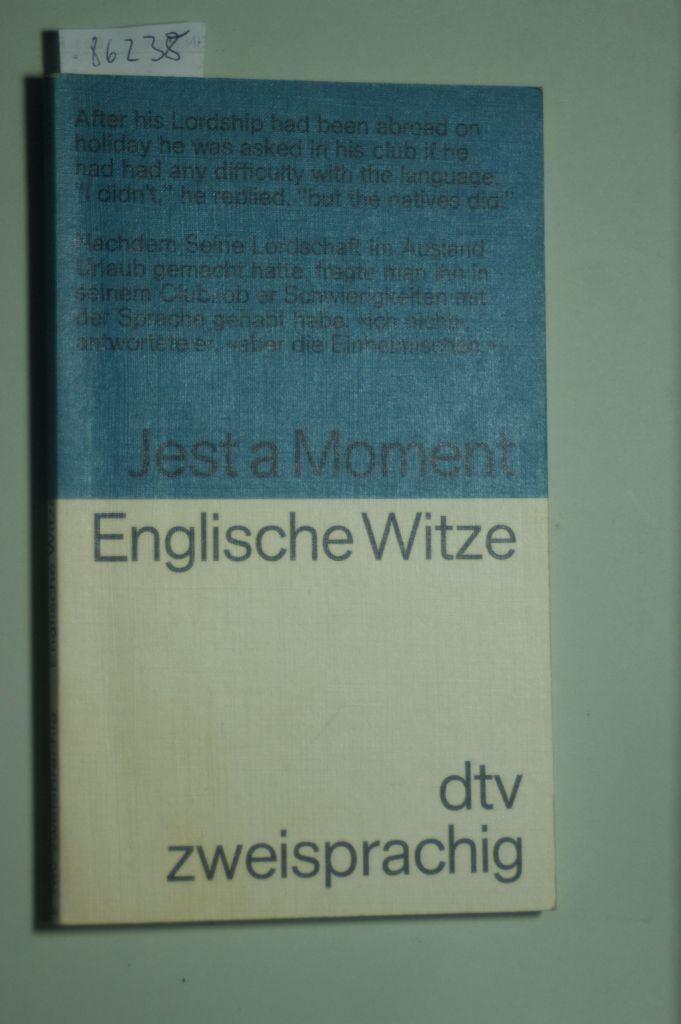 Englische Witze Jest A Moment Englisch Deutsch Dtv