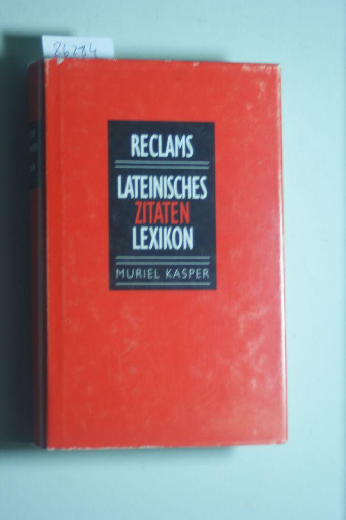 Reclams Lateinisches Zitaten Lexikon De Kasper Muriel Reclam