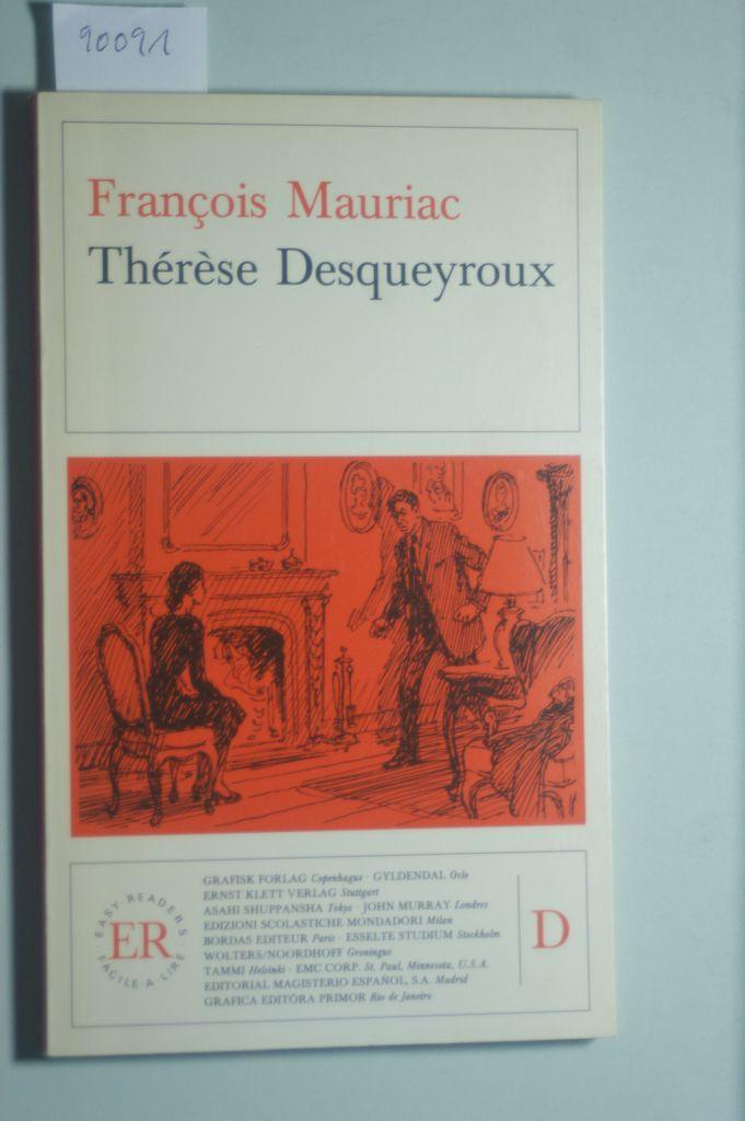 Thérèse Desqueyroux (Easy Reader Level D): Francois, Mauriac: