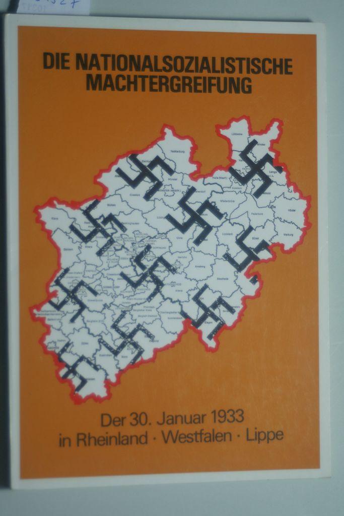 Die nationalsozialistische Machtergreifung. Der 30. Januar 1933: Bracher, Karl: