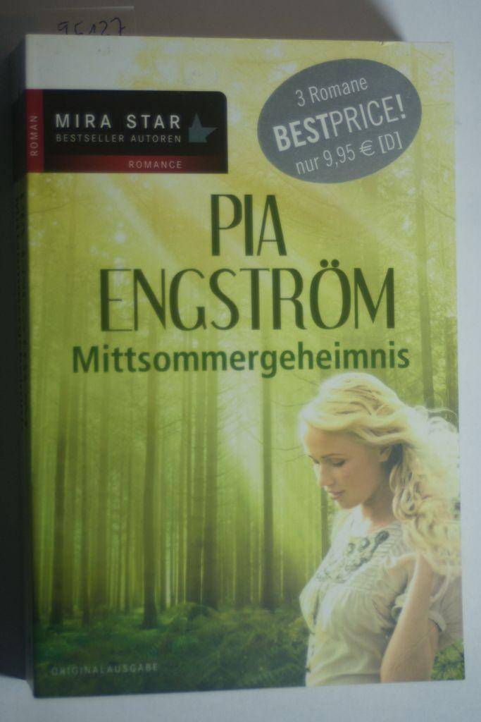 Mittsommergeheimnis (MIRA Star Bestseller Autoren Romance) - Engström, Pia