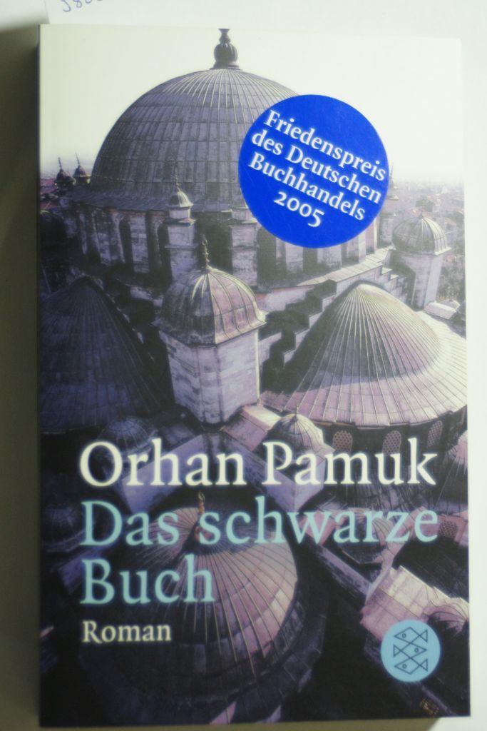 Das schwarze Buch: Roman: Pamuk, Orhan: