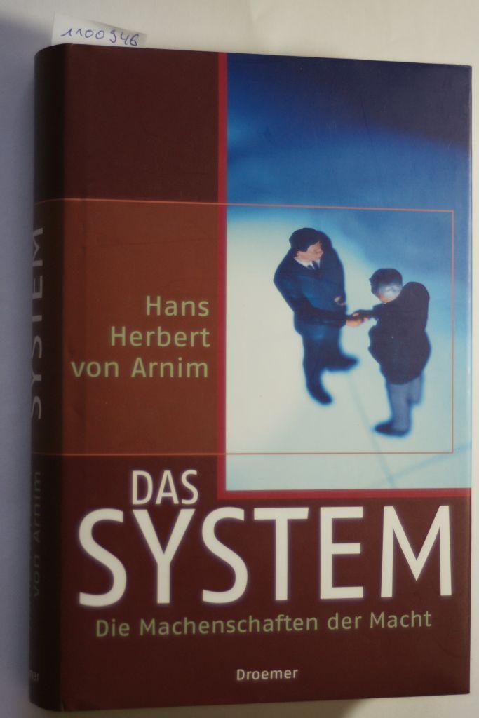 Das System: Arnim, Hans H.