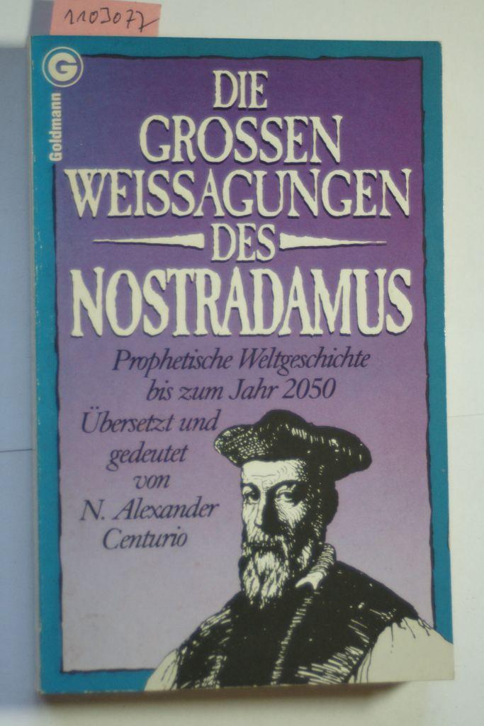 WeiГџagungen Nostradamus