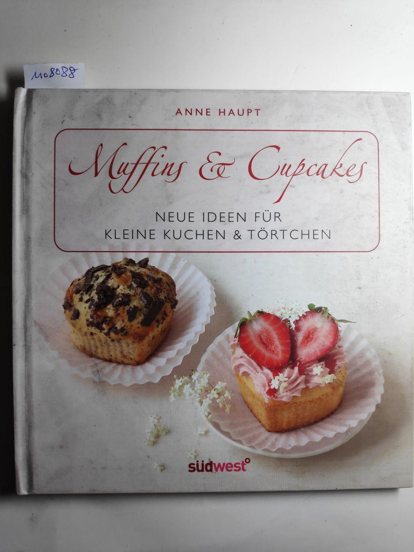 Muffins & Cupcakes-Set: Neue Ideen für kleine Kuchen & Törtchen. - Haupt, Anne