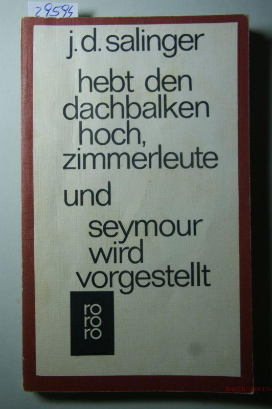 Hebt den Dachbalken hoch, Zimmerleute und Seymour: D. Salinger, J.: