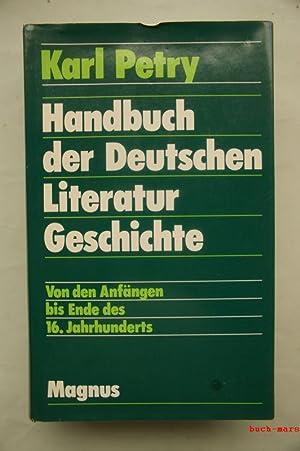 Handbuch zur Deutschen Literaturgeschichte I: Petry, Karl:
