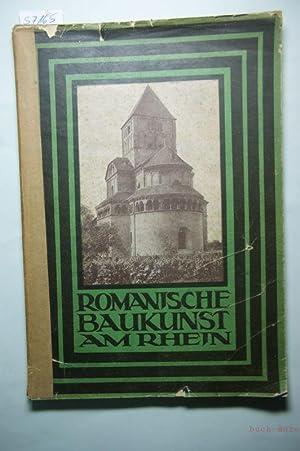 Romanische Baukunst am Rhein: Paul Ortwin Rave: