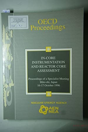 In-Core Instrumentation and Reactor Core Assessment. Proceedings: OECD Documents: