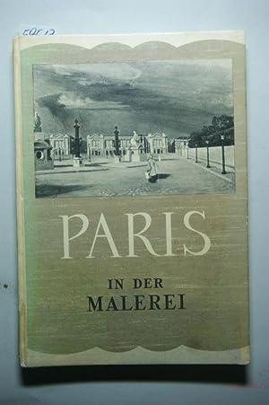 Paris in der Malerei.: Pairault, S.:
