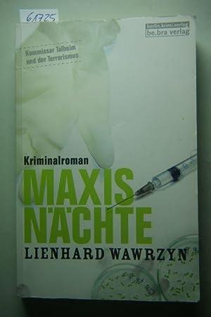 Maxis Nächte: Lienhard, Wawrzyn: