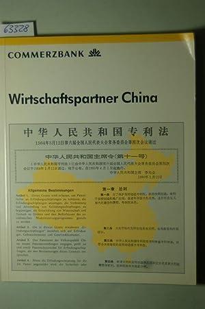 Wirtschaftspartner China Handel, Kooperation, Investition: herausgegeben von Commerzbank
