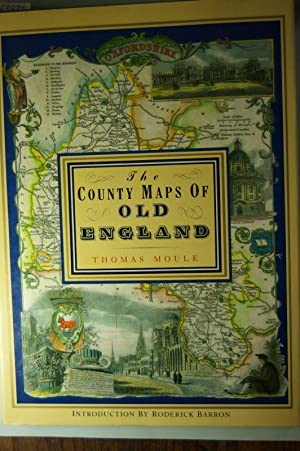 County Maps of Old England: Moule, Thomas: