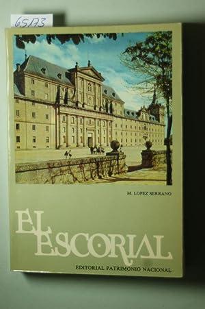 El Escorial : The Monastery and the: Lopez Serrano, Matilde: