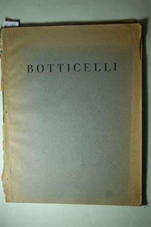 Botticelli. Mit 16 Bildtafeln. Separatausgabe aus L.: L. Justi: