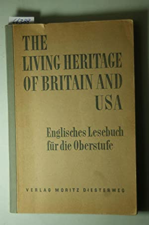 The living heritage of Britain and USA: Gustav Schad und