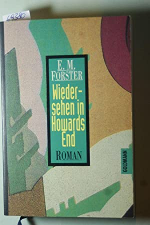 Wiedersehen in Howards End: Forster, Edward M.: