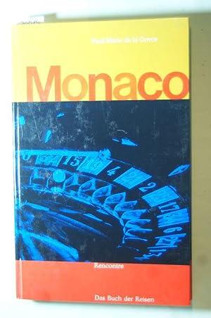 Monaco. Das Buch der Reisen: La Gorce, Paul-Marie