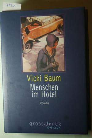 Menschen im Hotel Grossdruck: Baum, Vicki: