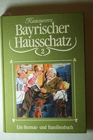 Kammerers bayrischer Hausschatz. Teil: 2: Leopold Kammerer: