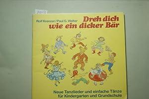 Dreh dich wie ein dicker Bär: Krenzer, Rolf, Paul