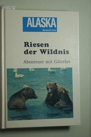 Riesen der Wildnis: Köhr, Berthold: