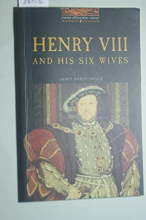 Obl 2 henry viii & his wives: Gould, Janet Hardy,