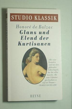 Glanz und Elend der Kurtisanen.: Balzac, Honoré de: