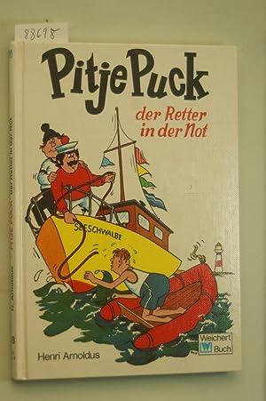 Pitje Puck, der Retter in der Not: Arnoldus, Henri: