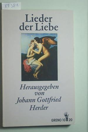 Lieder der Liebe: Die ältesten und schönsten: Herder, Johann Gottfried: