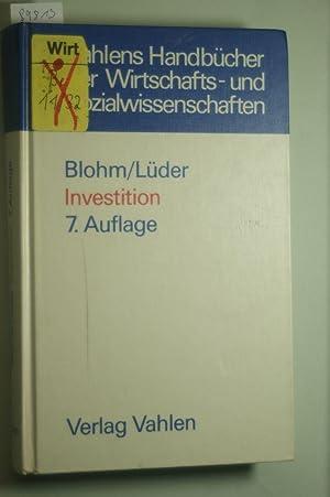 Investition Schwachstellen im Investitionsbereich des Industriebetriebes und: Hans Blohm Klaus