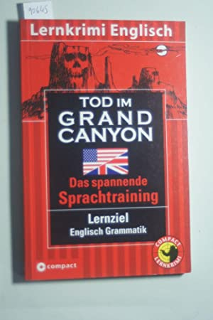 Tod im Grand Canyon: Englisch Grammatik: Huber, Christina: