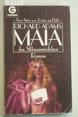 Maia, das Sklavenmädchen. Roman.: Adams, Richard: