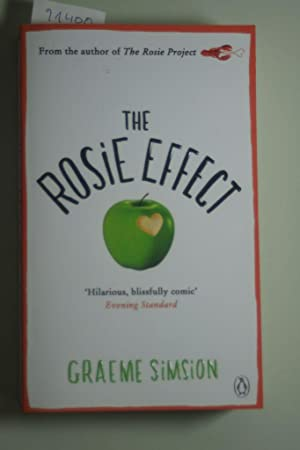 The Rosie Effect (Rosie Project, Band 2): Simsion, Graeme:
