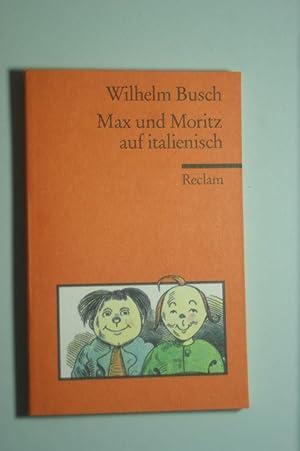 Max und Moritz auf Lateinisch: Busch, Wilhelm: